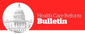 health-care-bulletin-reform